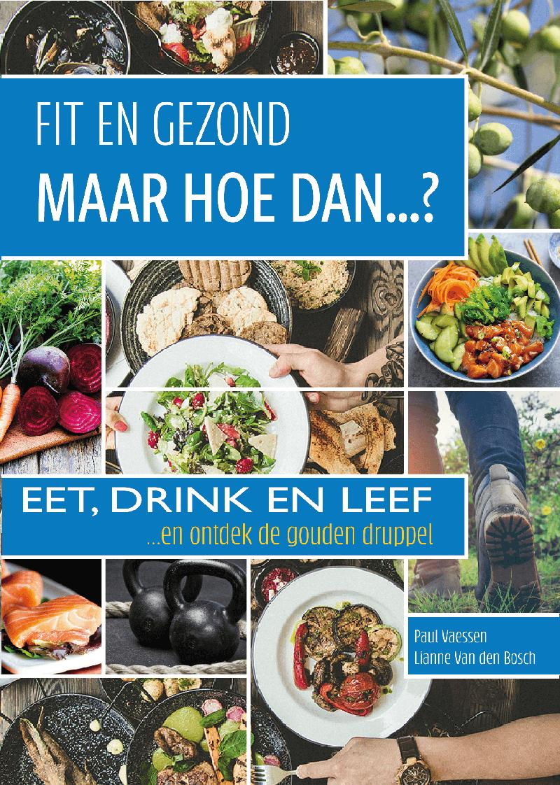 Hoe word je fit en gezond?